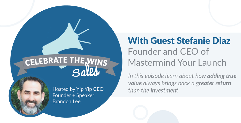 Celebrate the Wins with Stefanie Diaz, Founder and CEO of Mastermind Your Launch